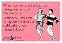This is for all those folks that take hundreds of photos of themselves and put it on facebook..