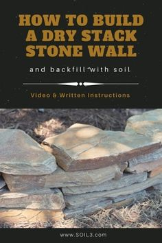 How To Build a Dry Stack Stone Wall and Backfill with Soil [Video] Learn how to build a stone dry stack wall and backfill soil. Written instructions and a video help you complete this project for adding flair to your landscape. Dry Stack Stone, Stacked Stone Walls, Dry Stone, Stacked Stones, Stone Landscaping, Backyard Landscaping, Landscaping Ideas, Backyard Ideas, Building A Stone Wall