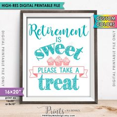 Retirement Sign Retirement is Sweet Please by PRINTSbyMAdesign Military Retirement Parties, Teacher Retirement Parties, Retirement Celebration, Retirement Party Decorations, Happy Retirement, Retirement Cards, Retirement Ideas, Grown Up Parties, Work Party