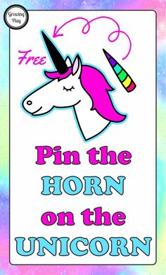 Pin the Horn on the Unicorn - If you just drank a Starbucks unicorn drink how about a game of Pin the horn on the unicorn? Free printable from Growing Play.