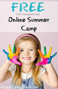Free Online Summer Camp (Or Inexpensive)   Looking for something fun, educational, and instructional for the kids this summer?