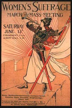 Calling ALL PEOPLE WHO CARE ABOUT WOMEN'S SUFFRAGE: MARCH & MASS MEETING. Past/Present/Future.