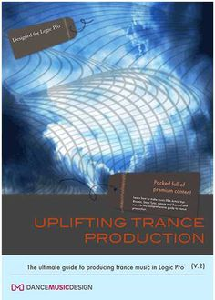 The Uplifting Trance Production Guide TUTORiAL P2P | 13 JULY 2016 | 950 MB The Uplifting Trance Production Guide is the pack that started it all. This pro