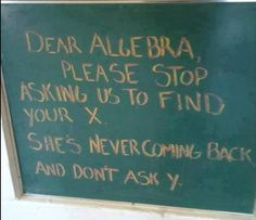 Dear Algebra - don't ask Y