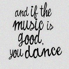 ░and if the music is good, you dance░