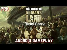 THE WALKING DEAD NO MAN'S LAND Android Gameplay / Partida de WALKING DEAD NO MAN'S LAND en Android - YouTube #android #androidgame #thewalkingdead #TWD #mobile #gaming #googleplay