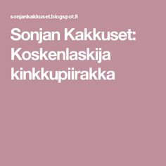 Sonjan Kakkuset: Koskenlaskija kinkkupiirakka Bakery, Eat, Food, Horse Art, Eten, Bakery Business, Meals, Bakeries, Diet