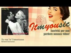 "Renato Carosone and His Sextet, ""Tu vuò fà l'americano"" [You Want to Behave Like an American] (1956). From a 78rpm single 'Pathé'. Lead vocals: Renato Carosone."