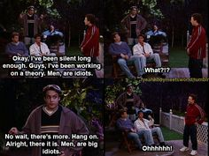 Men are idiots - Boy meets world. I miss this show Tv Show Quotes, Movie Quotes, Funny Quotes, Funny Memes, Comedy Quotes, Quotable Quotes, Boy Meets World Quotes, Girl Meets World, Great Tv Shows