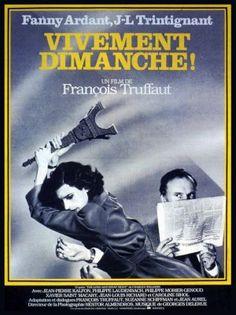 Vivement Dimanche! Francois Truffaut