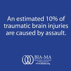 An estimated 10% of #TBI #traumaticbraininjuries are caused by assault.