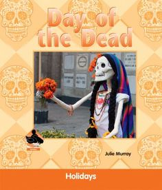 Cover image for Day of the Dead : a Buddy book / by Julie Murray.