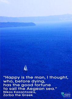 ღღ Greece South Aegean Sea - I would love to sail the Aegean Sea! Greek Sea, Greek Blue, Greece Quotes, Sailing Quotes, Zorba The Greek, Us Sailing, Greek Islands, Santorini, Beautiful World