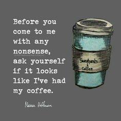 Sweatpants and Coffee