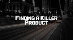 find a killer product 4 dropshipping   amazon, ebay, etsy, shopify and more