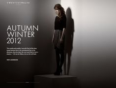 twenty8twelve. A fashion magazine as a website. Seamless and eye-catching. Wonderful.