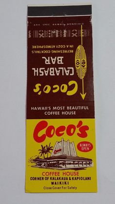 COCO S COFFEE HOUSE WAIKIKI HAWAII #Matchbook cover To order your Business' own personalized #matchbooks or #matchboxes GoTo: www.GetMatches.com or Call 800.605.7331 today!