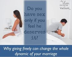 The importance of sex: How giving freely can change everything! #marriage