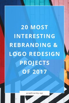 2017 was pretty busy with new brand identity ideas, and in this post, we'd like to take you through the most interesting rebrandings and logo redesigns of the year.