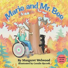 Marie and Mr. Bee by Margaret Welwood ~ Autographed Children's Book GIVEAWAY | Our Everyday Harvest - Family Blog, Reviews, Giveaways, Frugal Tips, Recipes...