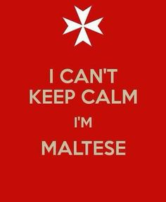 I CAN'T KEEP CALM I'M MALTESE . Another original poster design created with the Keep Calm-o-matic. Buy this design or create your own original Keep Calm design now. Malta Food, Malta History, Malta Valletta, Malta Island, Cant Keep Calm, Maltese Dogs, Dog Quotes, New Puppy, I Cant