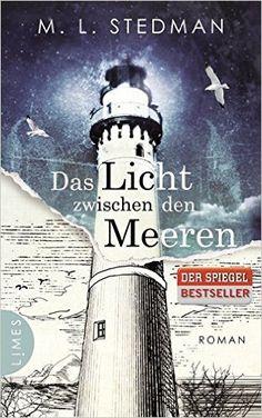 Das Licht zwischen den Meeren: Roman: Amazon.de: M. L. Stedman, Karin Dufner: Bücher