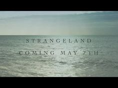 Keane's new album, Strangeland, comes out May 7th!! Can't wait. ---FINALLY!!!---