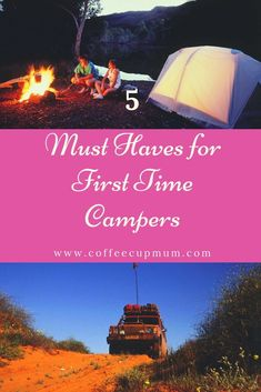 5 Must Haves for First Time Campers