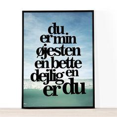 A4 tryk med et smukt billede af havet med teksten Du er min øjesten, en bette dejlig en er du