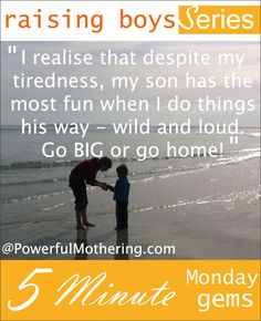 Connecting Effectively With Your Son  - Raising Boys Series - 5 minute Monday Gems