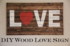 DIY Wood Love Sign