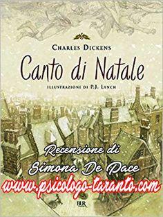 """""""Onorerò il Natale nel mio cuore e cercherò di tenerlo con me tutto l'anno"""" Charles Dickens """"Il CANTO DI NATALE"""" recensione di Simona De Pace http://www.psicologo-taranto.com/2018/01/05/charles-dickens-canto-natale-recensione-simona-de-pace/"""