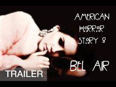 American Horror Story Season 8 TRAILER Bel Air / Starring Lana Del Rey (fanmade) - YouTube