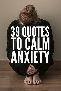 Overcoming Anxiety: 39 Anxiety Quotes to Calm Your Mind and Body : 39 Quotes to Calm Anxiety Anxiety Quotes, Anxiety Tips, Anxiety Help, Stress And Anxiety, Anxiety Remedies, Natural Remedies For Anxiety, How To Calm Anxiety, Intuition Quotes