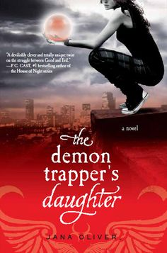 The Demon Trapper's Daughter by Jana Oliver. First book in a fun series.