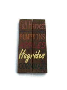 Rustic Wood Sign, Fall Harvest, Pumpkins, Apples, Hayrides, CornMaze, Halloween, Fall, November, Autumn, Barn Wood, Country Farm Decor - pinned by pin4etsy.com