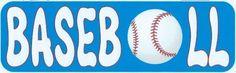 "10"" x 3"" Baseball Vinyl Bumper Sticker Window Decal Stickers Vinyl Car Decals"