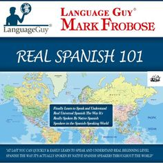 (2015) Language Guy's Real Spanish 101 audiobook by  Mark Frobose - LANGUAGE GUY? - AN IMPRINT OF LANGUAGE AUDIOBOOKS INC.