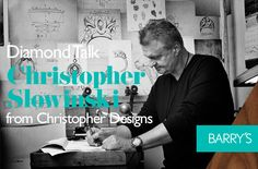 Diamond Talk: Christopher Slowinski from Christopher Designs