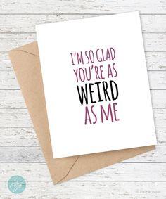 Funny card, I love you card, valentine card, how to say I love you, boyfriend/girlfriend card - Birthday Card Messages, Birthday Card Sayings, Birthday Cards For Friends, Best Friend Birthday, Sister Birthday, Funny Birthday Cards, Birthday Gifts, Birthday Humorous, Card Birthday