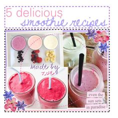 5 Delicious Smoothie Recipes! // Zoe by the-tip-mermaids