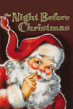 """Children's book cover illustration of Santa Claus and the tale """"The Night Before Christmas."""""""