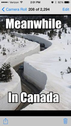 """A photo gallery of the best, greatest, and funniest snow memes of all time. These memes about snow will definitely make you say, """"Dude, Snow Way! Humour Canada, Canada Funny, Canada Eh, Canada Jokes, Canada Snow, Cool Memes, Best Memes, Funniest Memes, Really Funny"""