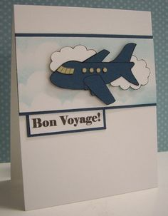 Bon Voyage - by Loll Thompson - Cards and Paper Crafts at Splitcoaststampers Diy Goodbye Cards, Going Away Cards, Bon Voyage Cards, Travel Cards, Get Well Cards, Cards For Friends, Greeting Cards Handmade, Diy Cards, Homemade Cards