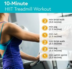 10-Minute HIIT Treadmill Workout--take a pic to follow at the gym. Repeat 3x for a full 30 minute treadmill workout.