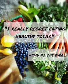 There are many things in life you may regret doing...eating healthy won't be one of them #thinkbeforeyoueat