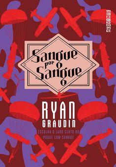 Editora Seguinte lançará, Sangue por Sangue(Lobo por Lobo - Vol.2), de Ryan Graudin - Cantinho da Leitura
