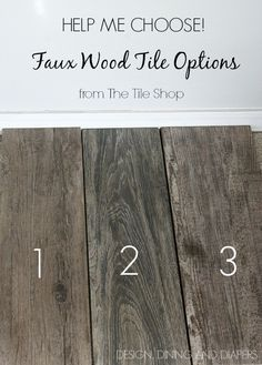 Faux Wood Tile Samples from The Tile Shop - Which should she pick?!