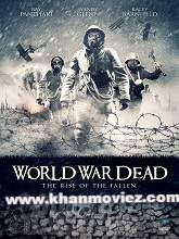 Watch World War Dead: Rise of the Fallen (2015) Cast & Crew Information  Director: Freddie Hutton-Mills, Bart Ruspoli Star Cast: Philip Barantini, Kacey Barnfield, Robert Bladen Genres: Horror Release Date: 4 May 2015 Country: UK Language: English  Watch World War Dead: Rise of the Fallen (2015) Online Movie