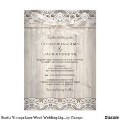 Rustic Vintage Lace Wood Wedding Lights Card Rustic Vintage Lace Wood Wedding Lights, Bow, Burlap, Vintage Wedding Invitation. Pretty chic lace with bow and wood look. Please note: All flat images!